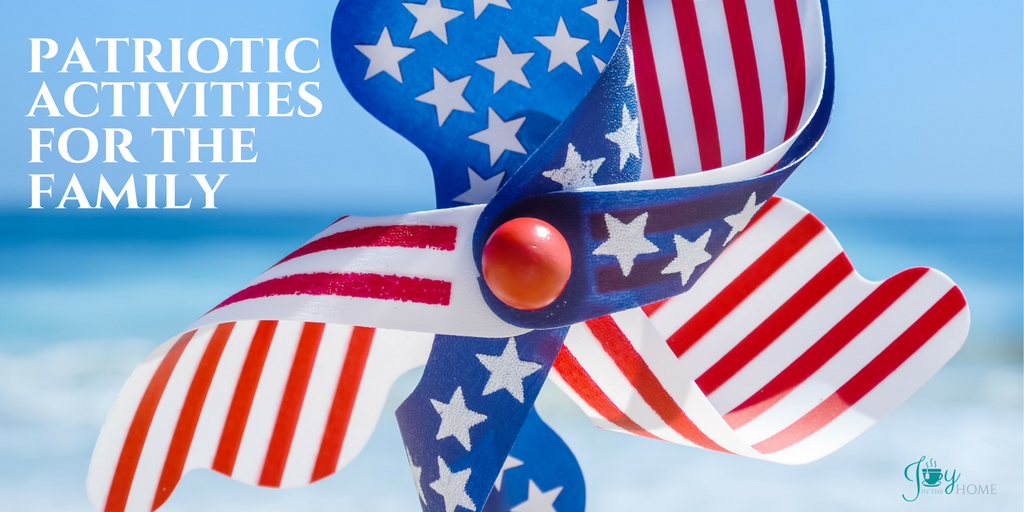 Patriotic Activities for the Family   www.joyinthehome.com