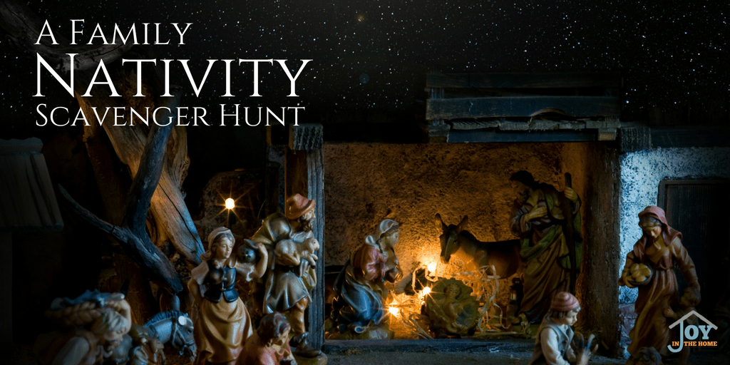 A Family Nativity Scavenger Hunt | www.joyinthehome.com