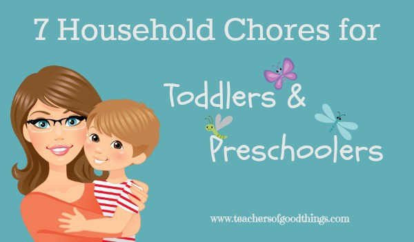 7 Household Chores for Toddlers and Preschoolers