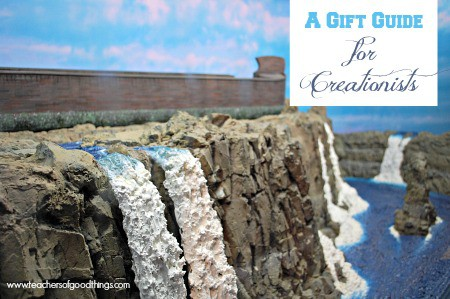 A Gift Guide for Creationist www.joyinthehome.com