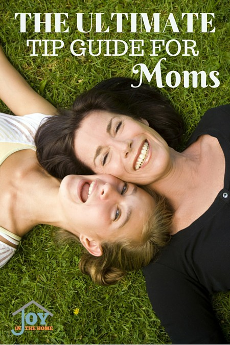 The Ultimate Tip Guide for Moms - Learn how other moms are making motherhood easier! | www.joyinthehome.com