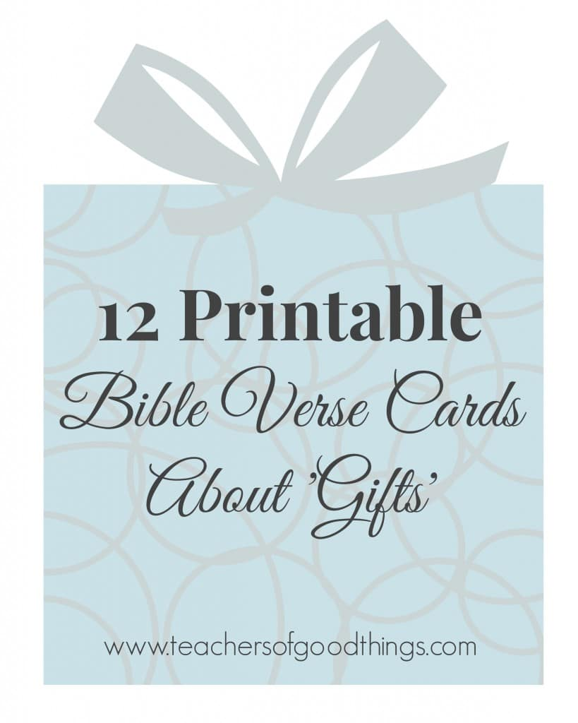 12 Printable Bible Verse Cards About 'Gifts' www.joyinthehome.com