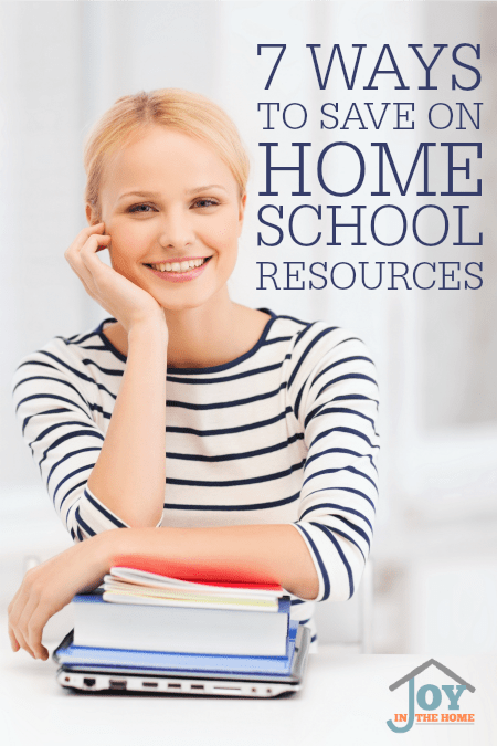 7 Ways to Save on Home School Resources - Learn how to save hundreds with these tried and proven tips! | www.joyinthehome.com