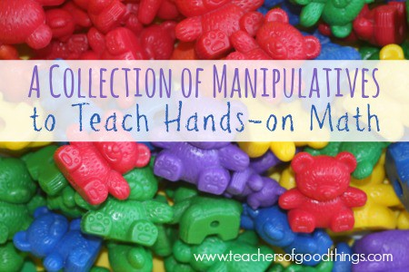 A Collection of Manipulatives to Teach Hands-on Math | www.joyinthehome.com