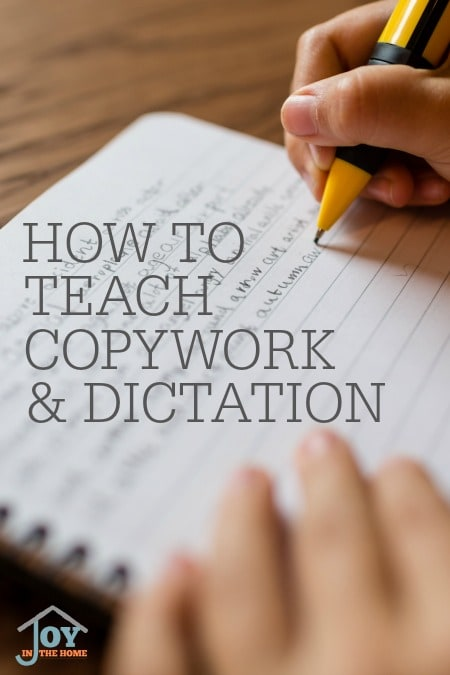 How To Teach Copywork & Dictation - Charlotte Mason used these methods to teach spelling and grammar with ease.   www.joyinthehome.com