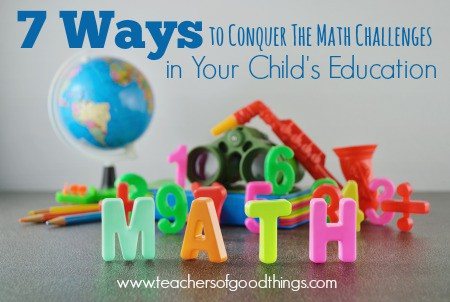 7 Ways to Conquer the Math Challenges in Your Child's Education | www.joyinthehome.com