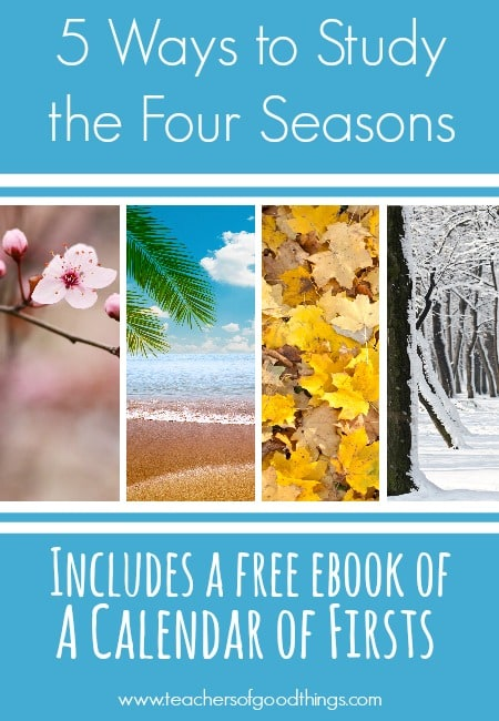 5 Ways to Study the Four Seasons | www.joyinthehome.com