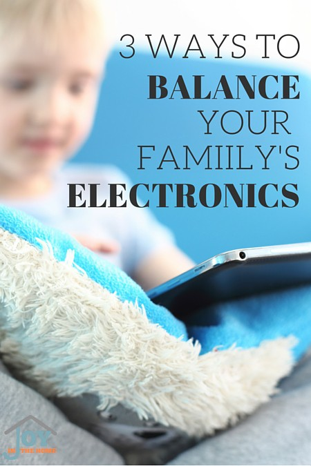 3 Ways to Balance Your Family's Electronics - Includes printables to helping you set boundaries for electronic use. | www.joyinthehome.com