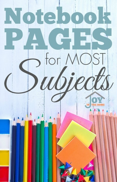 Notebook Pages for Most Subjects | www.joyinthehome.com