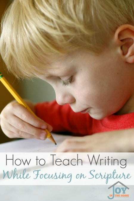 How to Teach Writing While Focusing on Scripture - Don't just teach your child how to form the alphabet, teach them about scripture at the same time. | www.joyinthehome.com