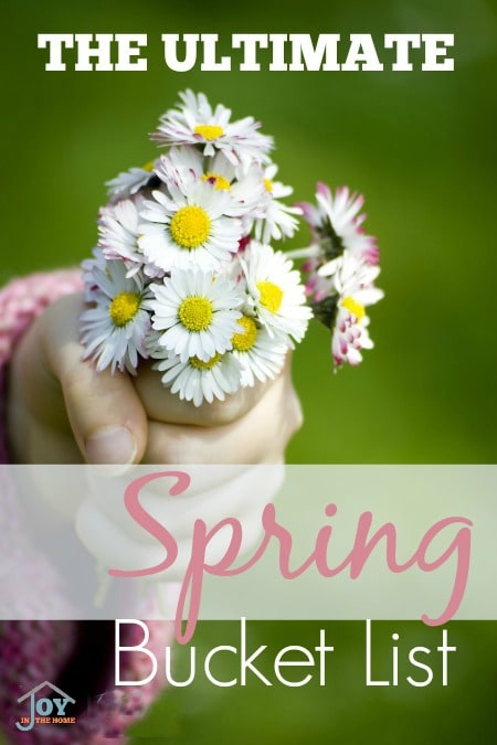 The Ultimate Spring Bucket List - Make family memories with these ideas that your family will love. | www.joyinthehome.com