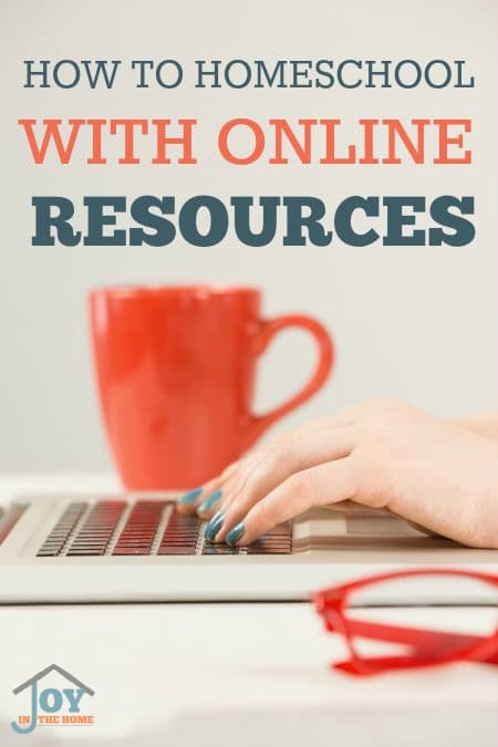 How to Homeschool with Online Resources - Learning to take advantage of online resources to teach and supplement your child's education can be easier with online resources. | www.joyinthehome.com