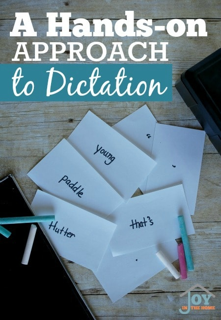 A Hands-on Approach to Dictation - If your child struggles with this prove way to educate grammar with the Charlotte Mason method, try this hands-on way for great results. | www.joyinthehome.com