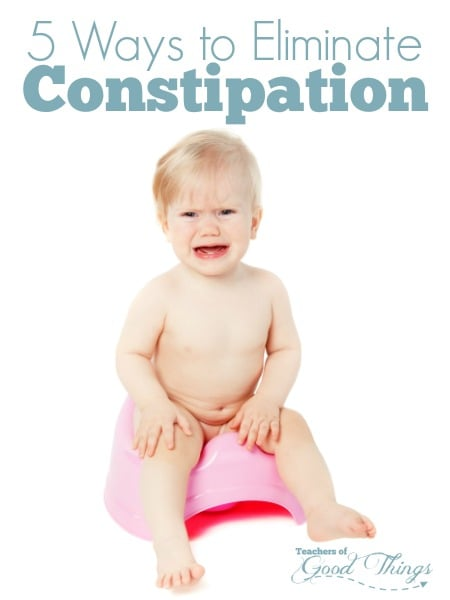 5 Ways to Eliminate Constipation - Constipation is hard on a child, but these natural ways to eliminate them will help ease the pain and return them to normal. | www.joyinthehome.com