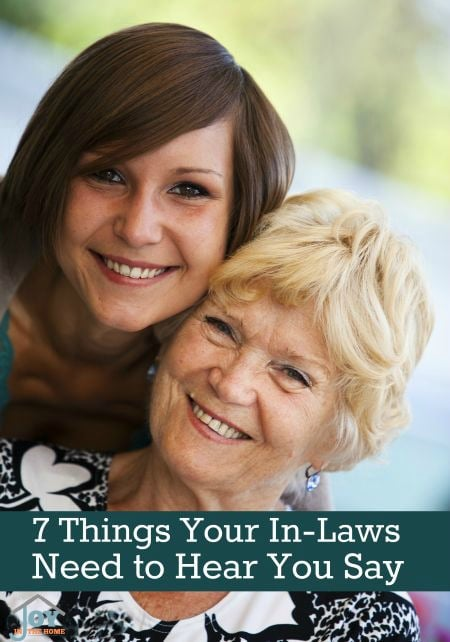 7 Things Your In-laws Need to Hear You Say | www.joyinthehome.com