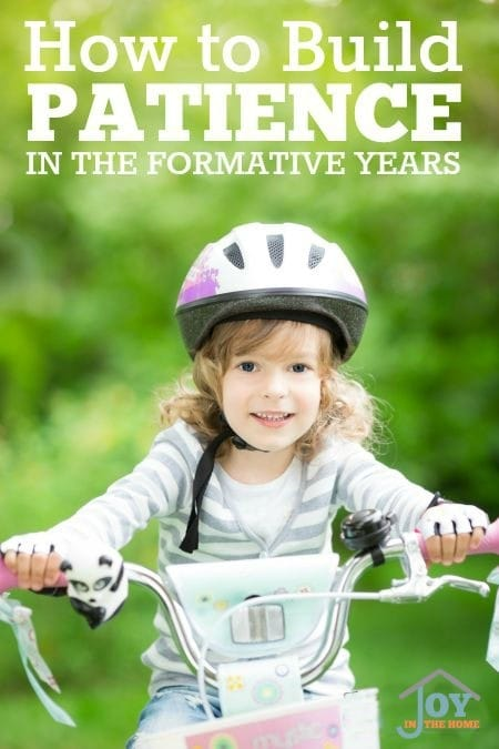How to Build Patience in the Formative Years