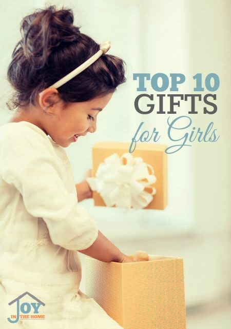 Top 10 Gifts for Girls - Ideas for all year long! | www.joyinthehome.com