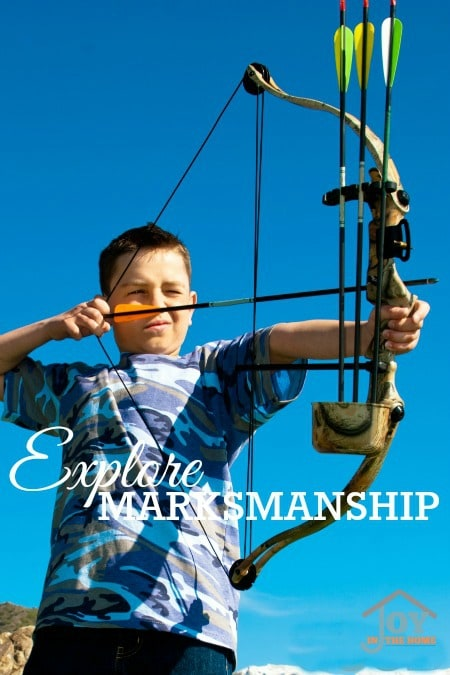 Explore Marksmanship - Part of the 31 Days of Exploring Free Afternoon Activities | www.joyinthehome.com
