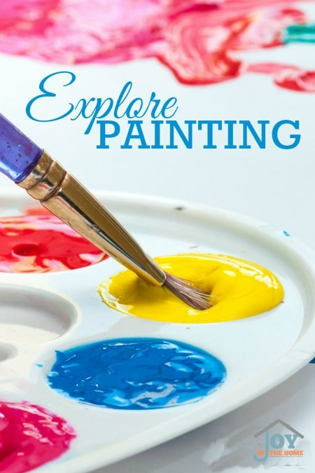Explore Painting - Part of the 31 Days of Exploring Free Afternoon Activities | www.joyinthehome.com