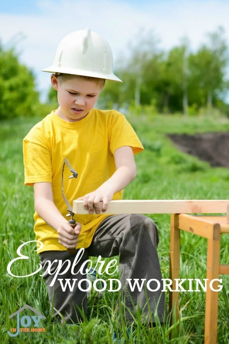 Explore Wood Working - Part of the 31 Days of Exploring Free Afternoon Activities | www.joyinthehome.com