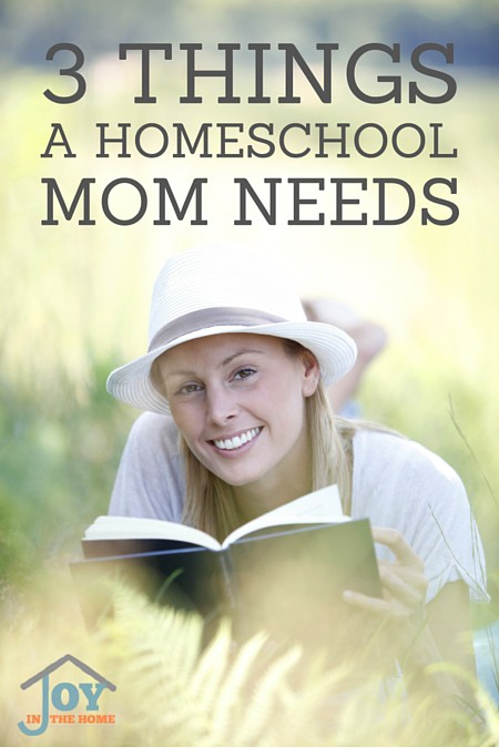 3 Things a Homeschool Mom Needs
