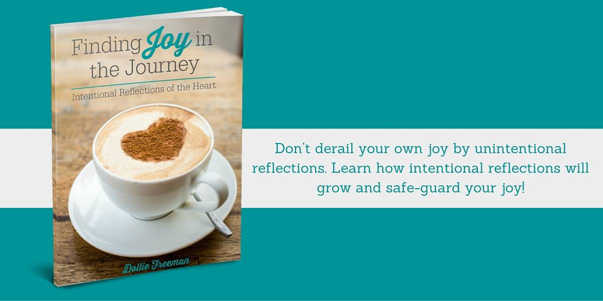 Finding Joy in the Journey Intentional Reflections of the Heart | www.joyinthehome.com