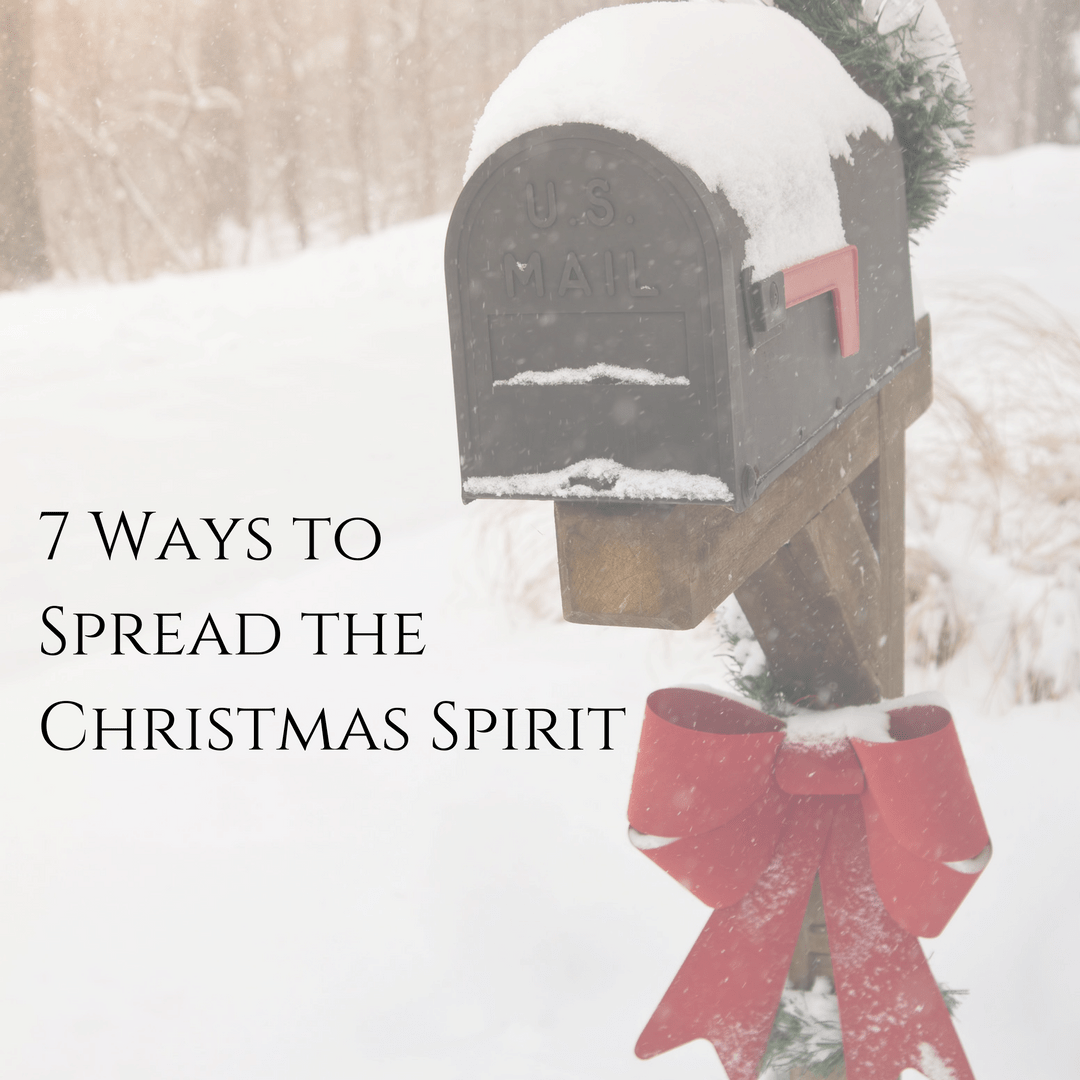 7 Ways to Spread the Christmas Spirit