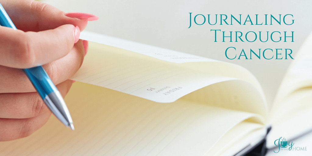 Journaling Through Cancer - Proven to help the mental part of this difficult journey. Learn more about how to do it for a positive outlook.   www.joyinthehome.com